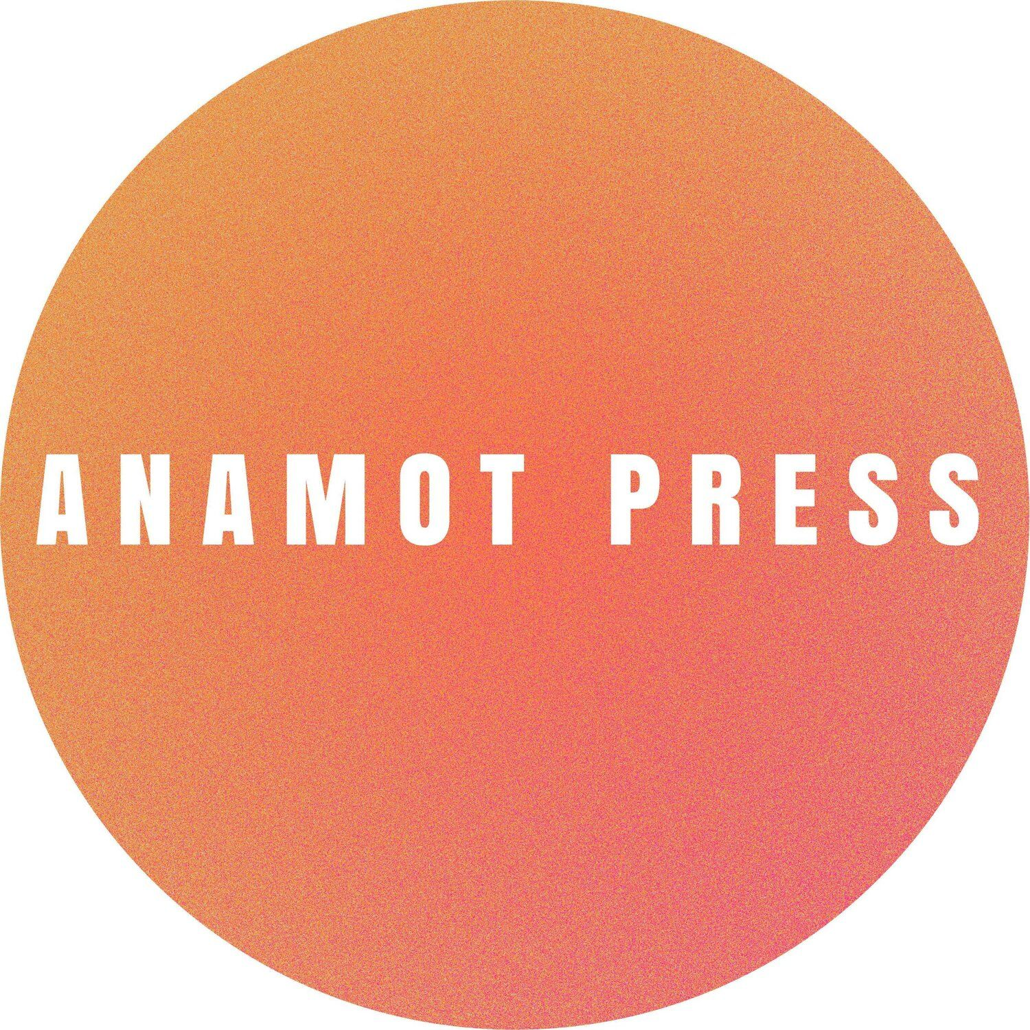 Anamot Press - Queer Experience Anthology - January 31st