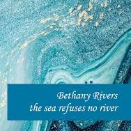 Bethany Rivers - The Sea Refuses no River, Fly on the Wall