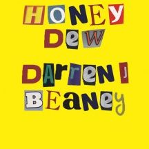 Darren Beaney - Honey Dew, Hedgehog Press