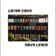 Dave Lewis - Layer Cake Ponty Press