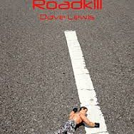 Dave Lewis - Roadkill, Ponty Press