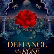 Defiance of the Rose - Perveen Shakir, Oxford University Press