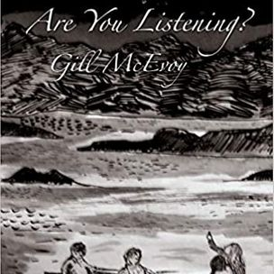 Gill McEvoy, Are you Listening - Hedgehog Press