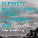 Guernsey International Poetry Competition - January 15th