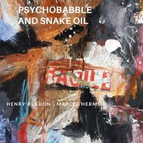 Henry Bladon - Psychobabble and Snake Oil, Egalitarian Press