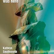 Kathryn Southworth - Someone was Here, Indigo Dreams
