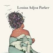 Louisa Adjoa Parker - How to Wear a Skin, Indigo Dreams