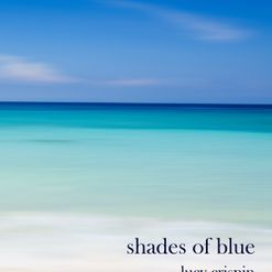 Lucy Crispin - Shades of Blue, Hedgehog Press