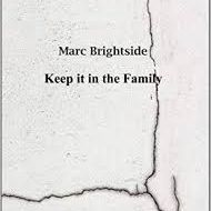 Marc Brightside - Keep it in the Family, Dempsey and Windle