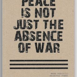 Mark Beechill - Peace Is Not The Absence Of War, Less than Five Hundre
