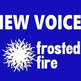 New Voices Frosted Fire Pamphlet Competition - March 15th