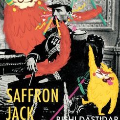 Rishi Dastidar - Saffron Jack, Nine Arches Press