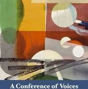 Rupert M Loydell - A Conference of Voices, Shearsman