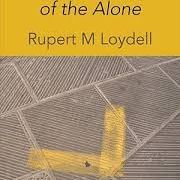 Rupert M Loydell - Ballads of the Alone, Shearsman