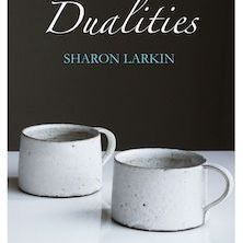 Sharon Larkin - Dualities, Hedgehog Press