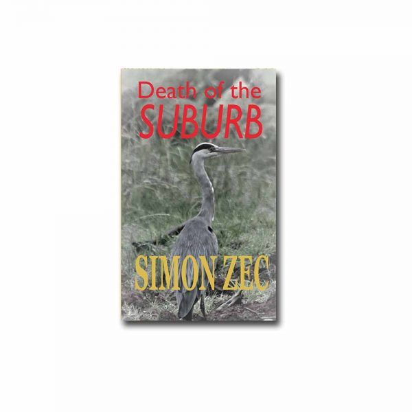 Simon Zec - Death of the Suburb, Real Press
