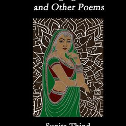 Sunita Thind - The Barging Buddhi and other poems, Black Pear Press